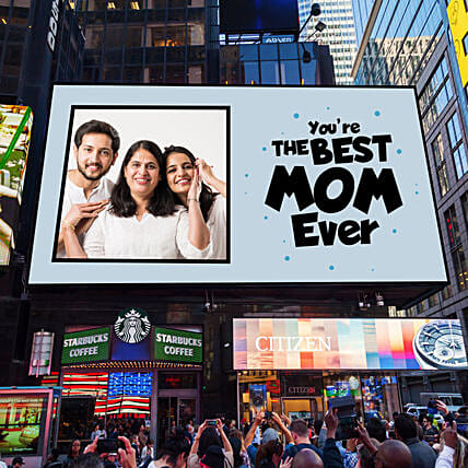 Best Mom Ever Personalised Billboard E Poster: Send Mothers Day Gifts to USA