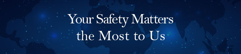 Your safety matter