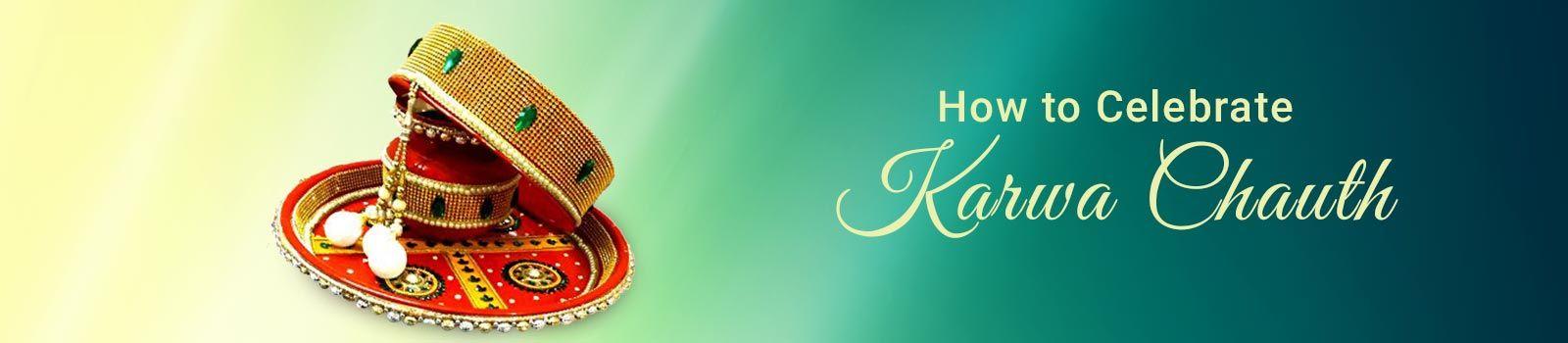 How Karwa Chauth Is Celebrated?