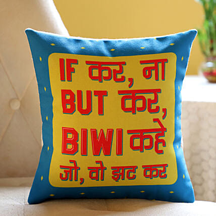 Cushion with Funny Quotes for Wife