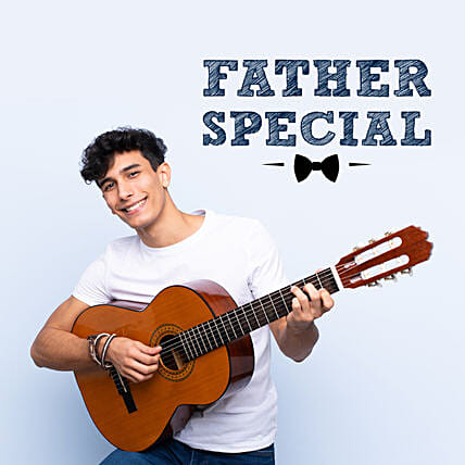 For Dad Special Guitar Tunes:Gifts N Guitarist Service