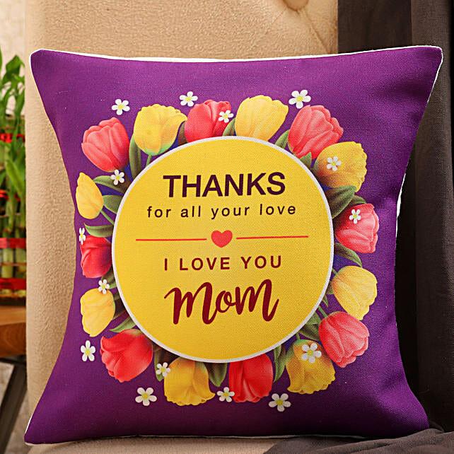 I Love You Mom Printed Cushion