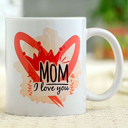 Mother s Day Special Love You Mom Mug Hand Delivery
