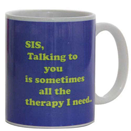 Sister Therapy Mug-loving sister feel special