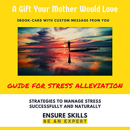 Stress Alleviation E-book Card For Mothers Day:Mothers Day Digital Gifts