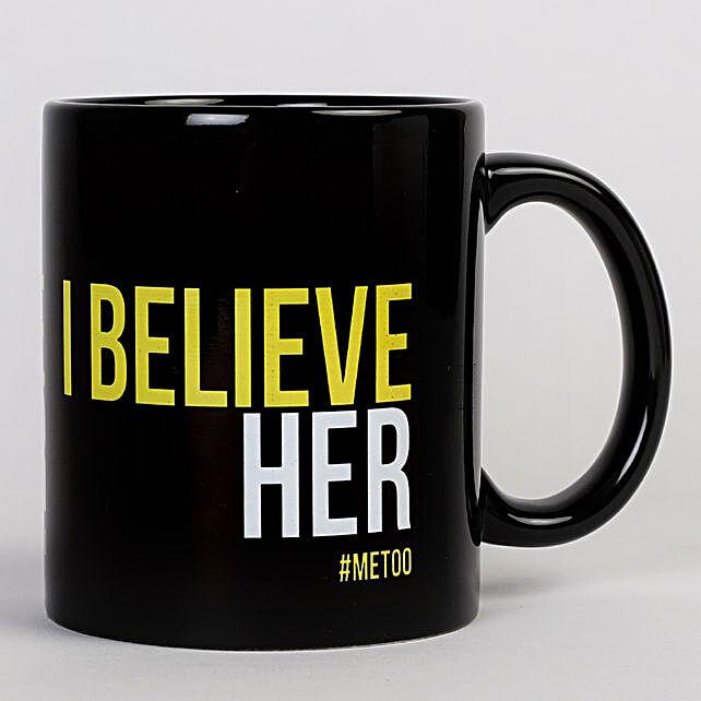 I Believe Her Mug