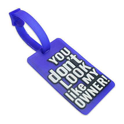 You Dont Look Like My Owner Luggage Tag