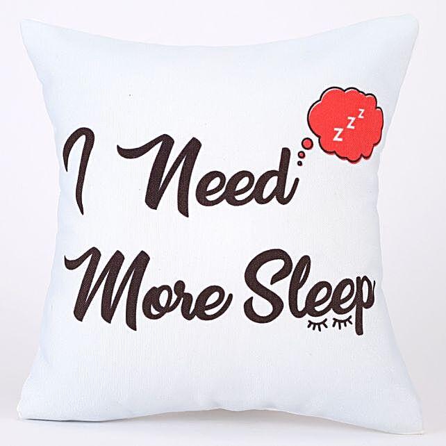 I Need More Sleep Comic Printed White Cushion Cover