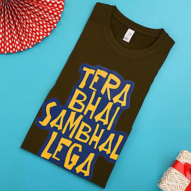 Tera Bhai Sambhal Lega Olive Green T shirt:Apparel Gifts