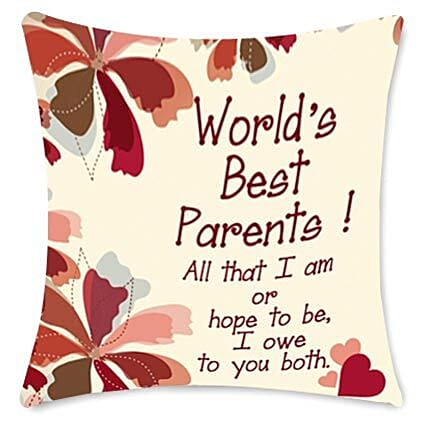 Worlds Best Parents cushion-White cushion 12x12 with message,Worlds best parents,All that I am or hope to be,I owe to you both:Anniversary Cushions
