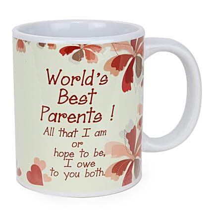 Worlds Best Parents Mug-White Mug,All that I am or hope to be,I owe to you both