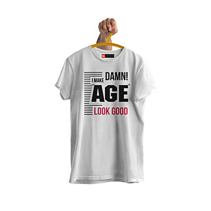 you look good age  personalised tshirt online:T Shirts