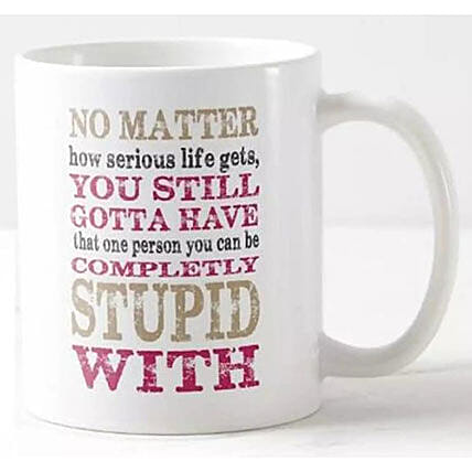 Fun Quotes Printed Mug
